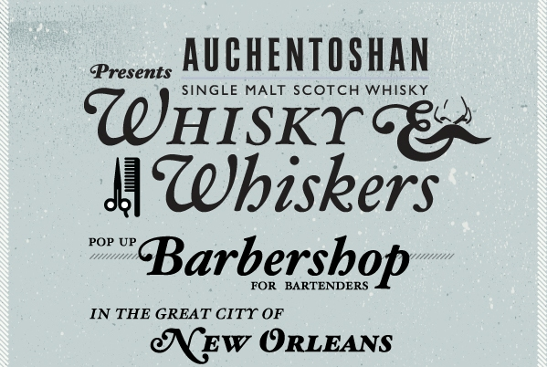 Auchentoshan Whisky Whiskers Barbershop Tales of the Cocktail