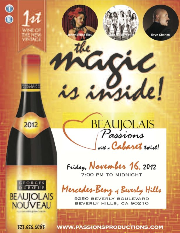 Beaujolais Passions With a Cabaret Twist!