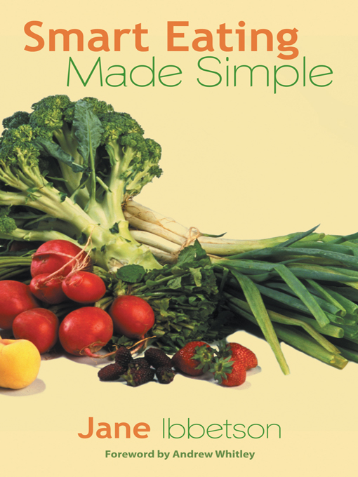 Smart Eating Made Simple Cookbook