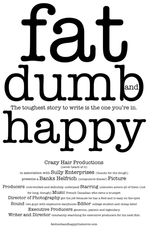fat dumb happy movie