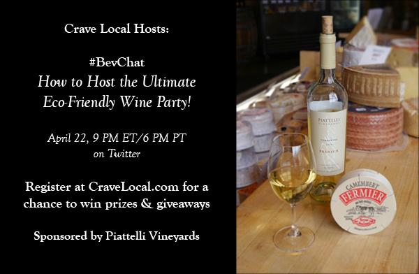 Crave-Local-Earth-Day-Twitter-Party-Piattelli-Wines2